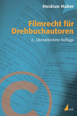 Filmrecht für Drehbuchautoren