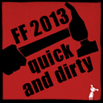 Fantasy Filmfest 2013 Quick'n'Dirty