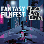 Fantasy Filmfest 2016 Quick'n'Dirty