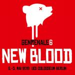 GENRENALE6 NEW BLOOD: THE RETURN